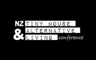 NZ Tiny House & Alternative Living Conference – Saturday 29 September, 9am to 5pm