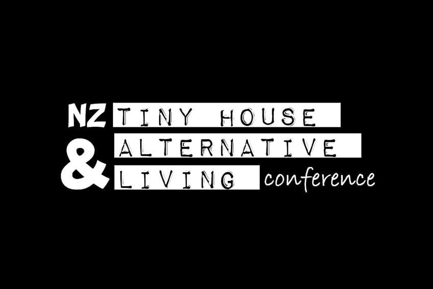 SOLD OUT! NZ Tiny House & Alternative Living Conference – Saturday 29 September, 9am to 5pm