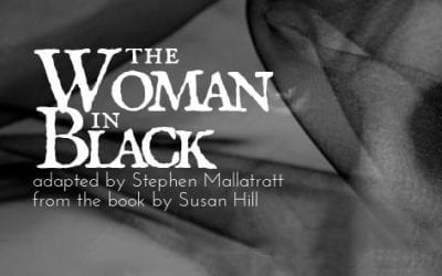 Limelight Theatre Co: The Women in Black – Wednesday 27 February to Saturday 9 March