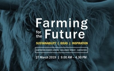 Farming For The Future – Wednesday 27 March, 9am – 4.30pm