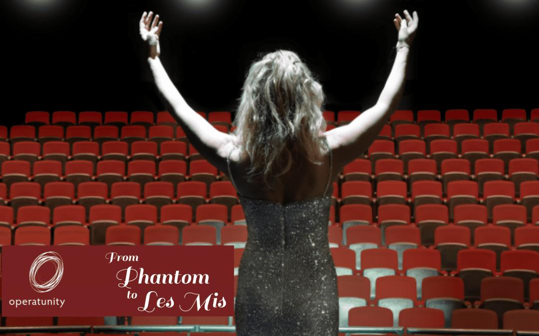 Operatunity: Phantom to Les Mis – Friday 29 March 11am