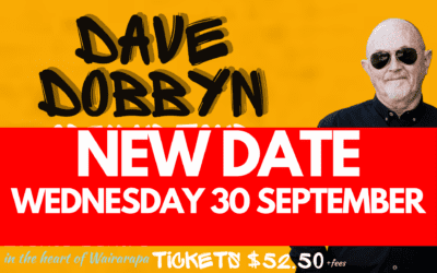 NEW DATE – Dave Dobbyn, Open up Tour – Wednesday 30 September 7pm