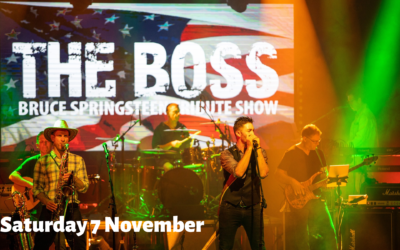 The Boss Bruce Springsteen – Saturday 7 November – 7.30 – 10.30pm