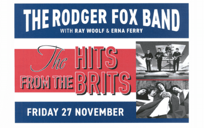 The Hits From the Brits with Ray Woolf & The Rodger Fox Band – Friday 27 November 2020 8:30pm – 10:30pm