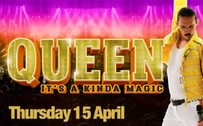 Queen: Its a Kinda Magic – Thursday 15 April – 8pm