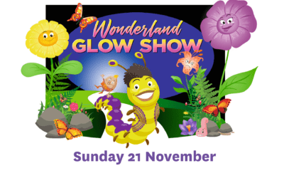 Wonderland Glow Show – Sunday 21 November – 10am & 11.30am