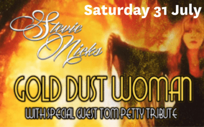 Gold Dust Woman – NEW DATE Saturday 31 July – 8pm