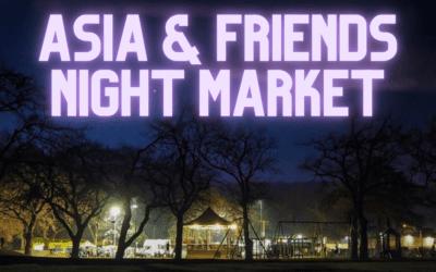 Asia & Friends Night Market – Saturday 17 July – 4pm – 7pm Carrington Park