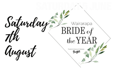 Wairarapa Bride of the Year – Saturday 7th August – 6.15pm